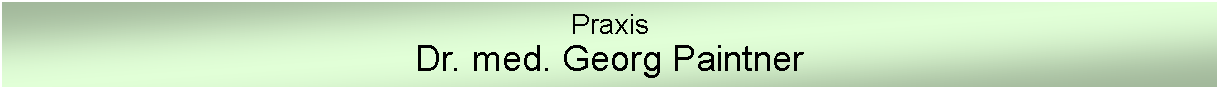 Text Box: Praxis